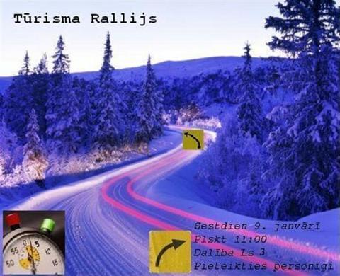 Tev Tur Ir Jābūt: Ziemas Tūrisma Rallijs